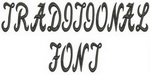 Traditional Font